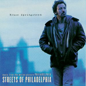 ¨Streets of Philadelphia¨ by Bruce Springsteen